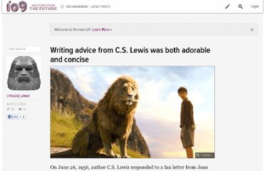 http://io9.com/5899571/writing-advice-from-cs-lewis-was-both-adorable-and-concise