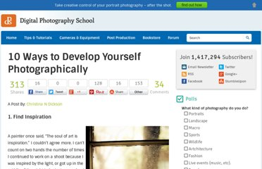 http://digital-photography-school.com/10-ways-to-develop-yourself-photographically