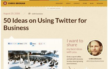 http://www.chrisbrogan.com/50-ideas-on-using-twitter-for-business/