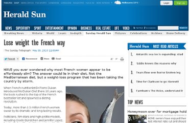 http://www.heraldsun.com.au/archives/old-news-pages/lose-weight-the-french-way/story-e6frf936-1225872657573