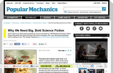 http://www.popularmechanics.com/technology/digital/fact-vs-fiction/why-we-need-big-bold-science-fiction-6705760