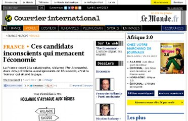 http://www.courrierinternational.com/article/2012/04/05/ces-candidats-inconscients-qui-menacent-l-economie