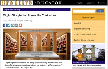 http://creativeeducator.tech4learning.com/v05/articles/Digital_Storytelling_Across_the_Curriculum