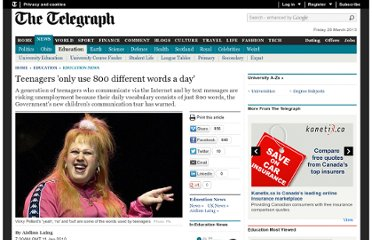 http://www.telegraph.co.uk/education/educationnews/6960745/Teenagers-only-use-800-different-words-a-day.html