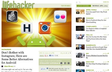 http://lifehacker.com/5899690/dont-bother-with-instagram-here-are-five-better-alternatives-for-android
