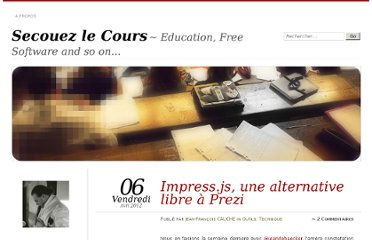 http://secouezlecours.wordpress.com/2012/04/06/impress-js-une-alternative-libre-a-prezi/