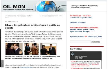 http://petrole.blog.lemonde.fr/2011/03/22/libye-les-petroliers-occidentaux-a-quitte-ou-double/