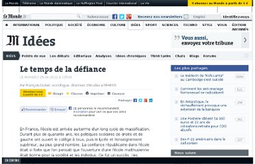 http://www.lemonde.fr/idees/article/2012/04/05/le-temps-de-la-defiance_1681127_3232.html