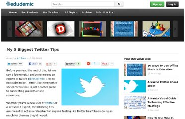 http://edudemic.com/2012/04/my-5-biggest-twitter-tips/