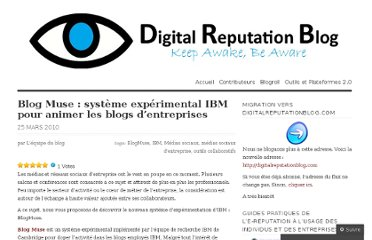 http://digitalreputationblog.wordpress.com/2010/03/25/blog-muse-systeme-experimental-ibm-pour-animer-les-blogs-entreprises/