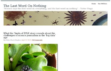 http://www.lastwordonnothing.com/2012/04/06/what-the-limits-of-dna-story-reveals-about-the-challenges-of-science-journalism-in-the-big-data-age/