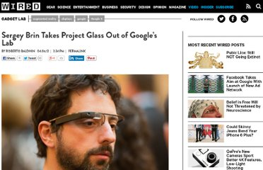 http://www.wired.com/gadgetlab/2012/04/sergey-brin-takes-project-glass-out-of-googles-lab/