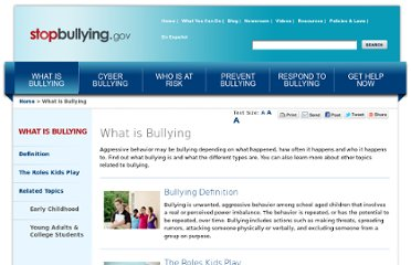 http://www.stopbullying.gov/what-is-bullying/index.html