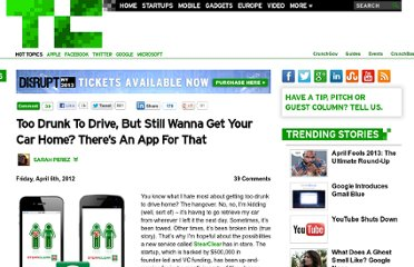 http://techcrunch.com/2012/04/06/too-drunk-to-drive-but-still-wanna-get-your-car-home-theres-an-app-for-that/