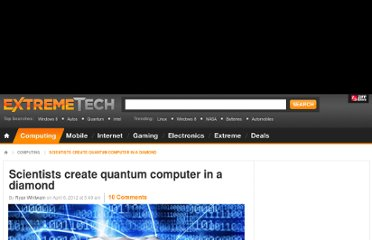 http://www.extremetech.com/extreme/125221-scientists-create-quantum-computer-in-a-diamond