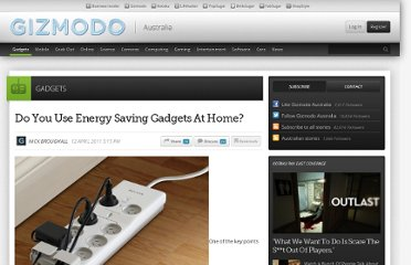 http://www.gizmodo.com.au/2011/04/do-you-use-energy-saving-gadgets-at-home/