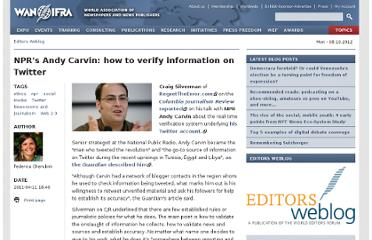 http://www.editorsweblog.org/2011/04/11/nprs-andy-carvin-how-to-verify-information-on-twitter