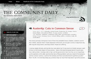 http://communistdaily.wordpress.com/2012/04/07/austerity-cuts-in-common-sense/