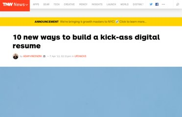 http://thenextweb.com/lifehacks/2012/04/07/10-new-ways-to-build-a-kick-ass-digital-resume/