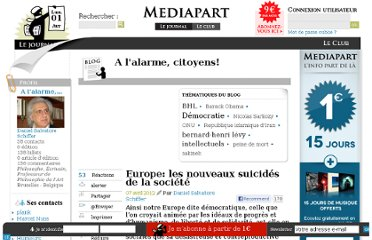 http://blogs.mediapart.fr/blog/daniel-salvatore-schiffer/070412/europe-les-nouveaux-suicides-de-la-societe