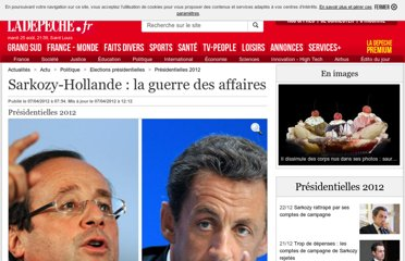 http://www.ladepeche.fr/article/2012/04/07/1325949-sarkozy-hollande-la-guerre-des-affaires.html