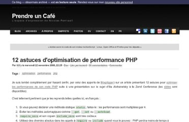 http://prendreuncafe.com/blog/post/2006/11/22/12-astuces-optimisation-performances-php