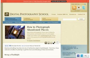 http://digital-photography-school.com/how-to-photograph-abandoned-places