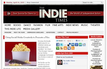 http://www.theindietimes.com/2012/03/using-social-media-creatively-to-promote-a-film/