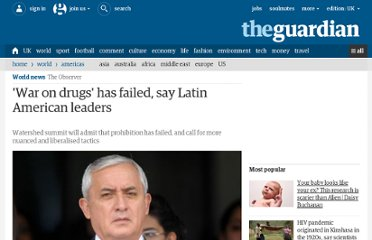 http://www.guardian.co.uk/world/2012/apr/07/war-drugs-latin-american-leaders