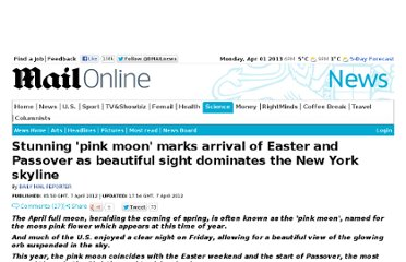 http://www.dailymail.co.uk/news/article-2126416/Easter-Passover-2012-marked-stunning-pink-moon-New-York-skyline.html