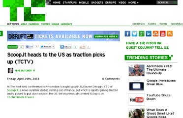 http://techcrunch.com/2011/04/29/scoop-it-heads-to-the-us-as-traction-picks-up-tctv/