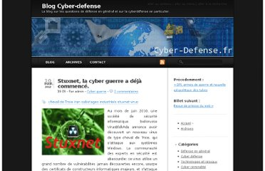 http://cyber-defense.fr/blog/index.php?post/2012/03/10/StuxNet%2C-la-cyber-guerre-a-d%C3%A9j%C3%A0-commenc%C3%A9.