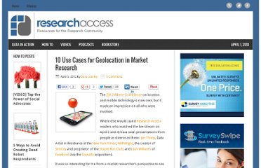 http://researchaccess.com/2012/04/10-use-cases-for-geolocation-in-market-research/