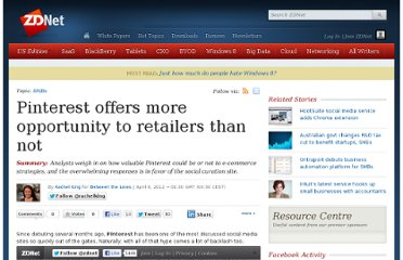 http://www.zdnet.com/blog/btl/pinterest-offers-more-opportunity-to-retailers-than-not/73359