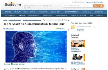 http://www.disaboom.com/assistive-technology-general/top-6-assistive-communication-technology