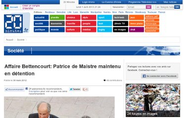 http://www.20minutes.fr/societe/907861-affaire-bettencourt-patrice-maistre-maintenu-detention
