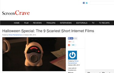 http://screencrave.com/2010-10-28/the-9-scariest-short-internet-films/