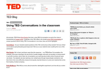 http://blog.ted.com/2012/04/06/using-ted-conversations-in-the-classroom/