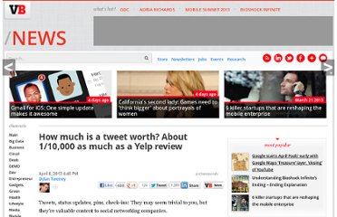 http://venturebeat.com/2012/04/08/how-much-is-a-tweet-worth-about-110000-as-much-as-a-yelp-review/