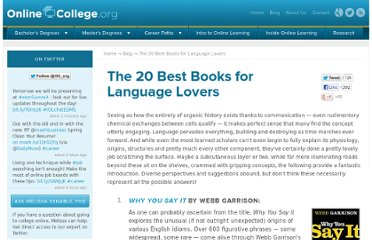 http://www.onlinecollege.org/2011/09/28/the-20-best-books-for-language-lovers/