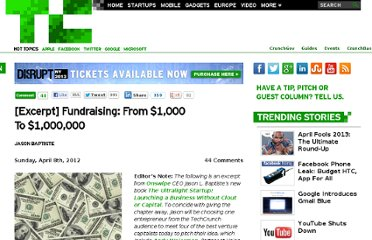 http://techcrunch.com/2012/04/08/excerpt-fundraising-from-1000-to-1000000/