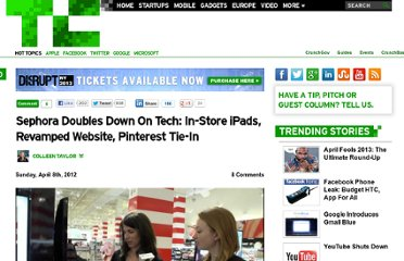 http://techcrunch.com/2012/04/08/sephora-doubles-down-on-tech-in-store-ipads-revamped-website-pinterest-tie-in/