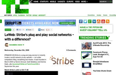 http://techcrunch.com/2009/12/09/leweb-stribes-plug-and-play-social-networks-with-a-difference/