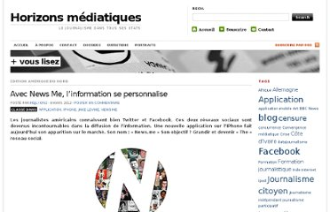 http://horizonsmediatiques.wordpress.com/2012/03/08/avec-news-me-linformation-se-personalise/