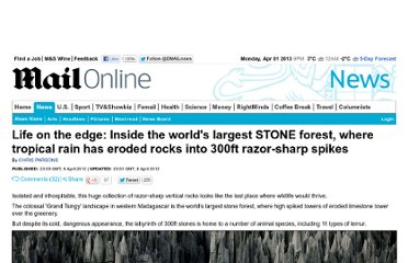http://www.dailymail.co.uk/news/article-2126941/Life-edge-Inside-worlds-largest-STONE-forest-tropical-rain-eroded-rocks-300ft-razor-sharp-spikes.html