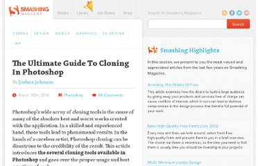 http://www.smashingmagazine.com/2010/03/30/the-ultimate-guide-to-cloning-in-photoshop/