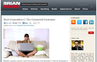 http://www.briansolis.com/2012/04/meet-generation-c-the-connected-customer/