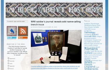 http://www.ablogabouthistory.com/2009/10/29/wwi-soldiers-journal-reveals-odd-name-calling-trench-truce/