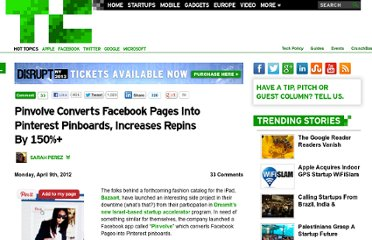 http://techcrunch.com/2012/04/09/pinvolve-converts-facebook-pages-into-pinterest-pinboards-increases-repins-by-150/