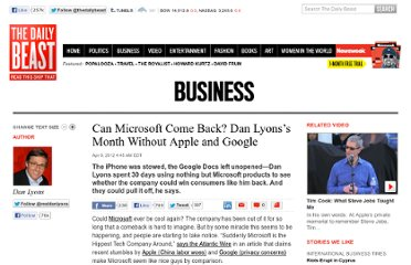 http://www.thedailybeast.com/articles/2012/04/09/can-microsoft-come-back-dan-lyons-s-month-without-apple-and-google.html
